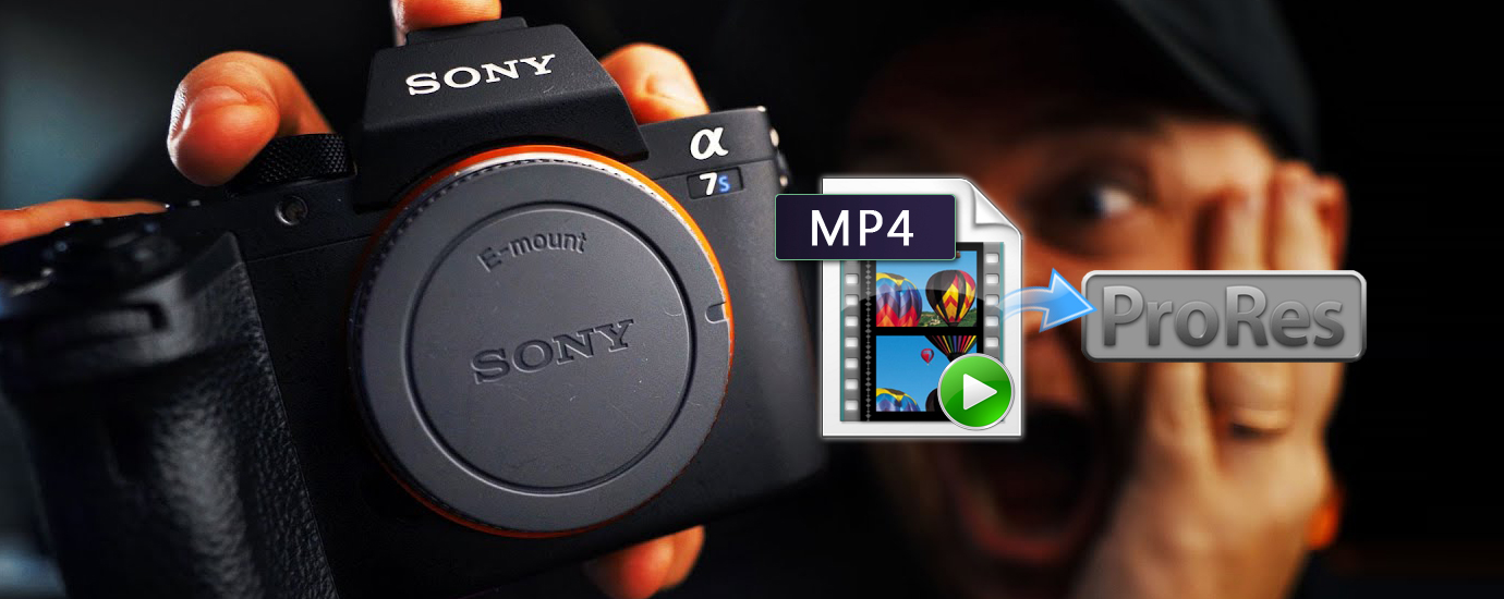 Sony Alpha a7S III FCP X - Edit Sony a7S III 4K MP4 in FCP X